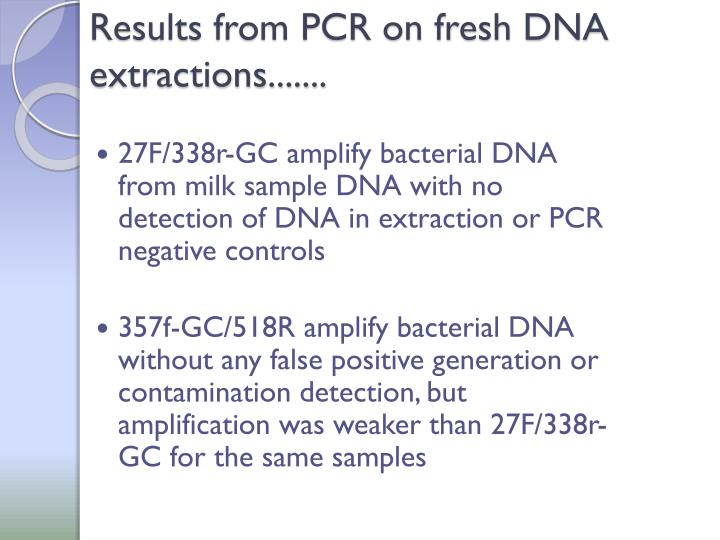 Results from PCR on fresh DNA extractions.......