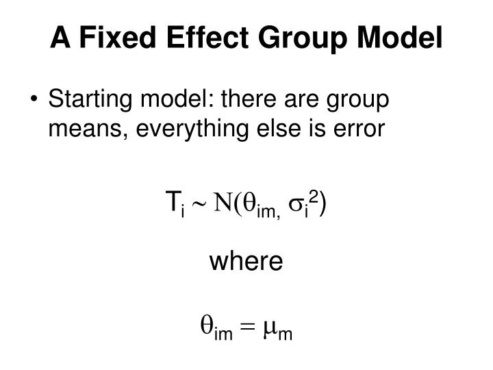 A Fixed Effect Group Model