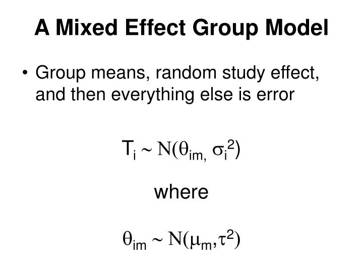 A Mixed Effect Group Model