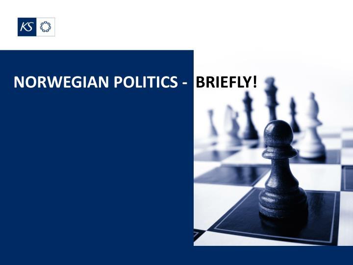 NORWEGIAN POLITICS -