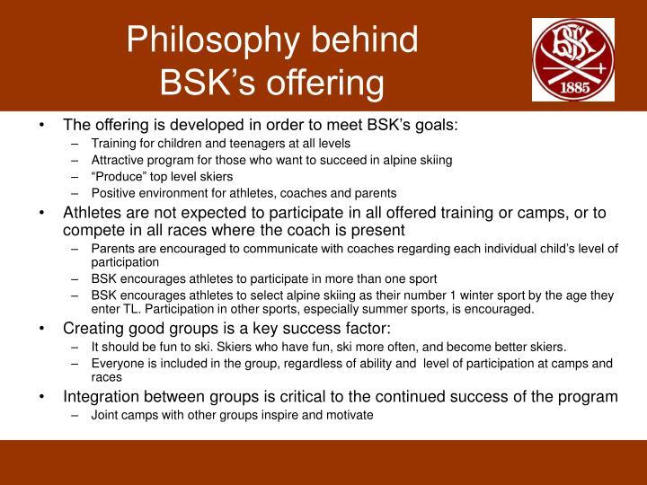Philosophy behind