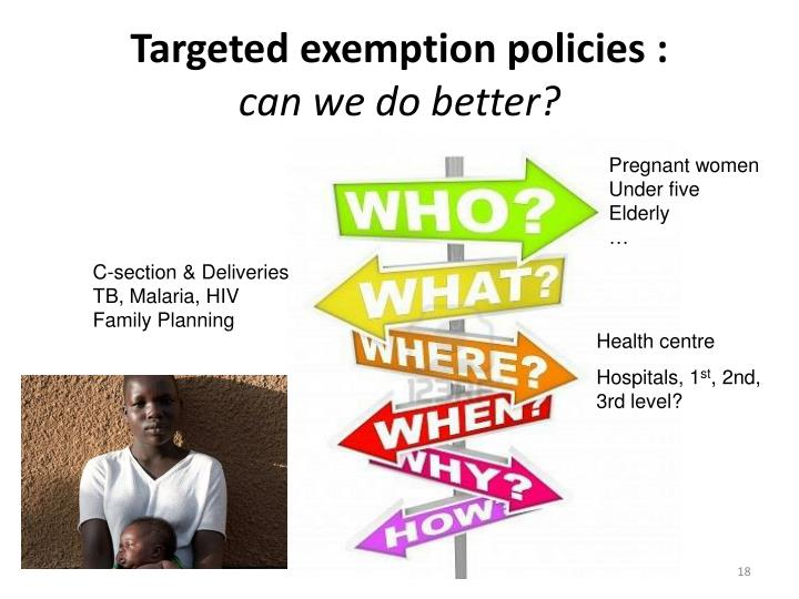 Targeted exemption policies :