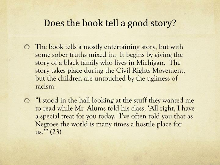 Does the book tell a good story?