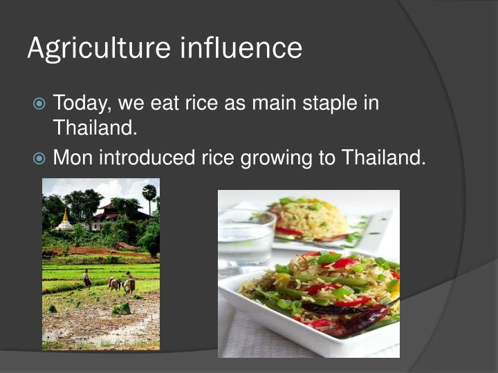 Agriculture influence