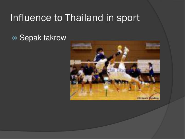 Influence to Thailand in sport