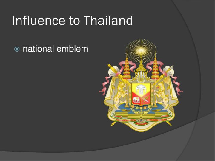 Influence to Thailand