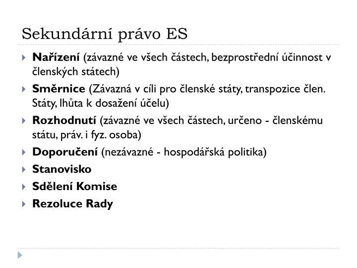 Sekundární právo ES
