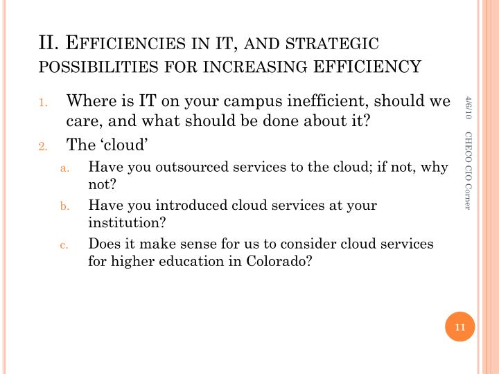II. Efficiencies in