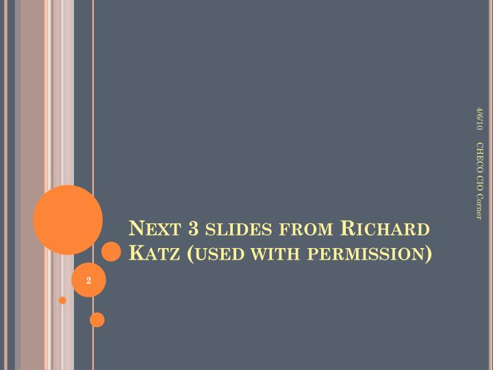 Next 3 slides from Richard Katz (used with permission)