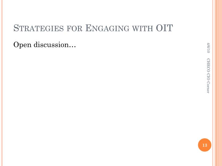 Strategies for Engaging with OIT