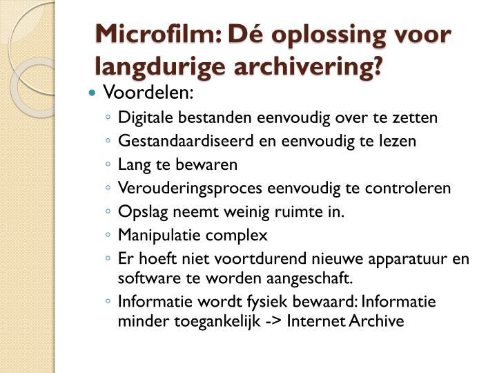Microfilm: Dé oplossing voor langdurige archivering?