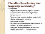 microfilm d oplossing voor langdurige archivering