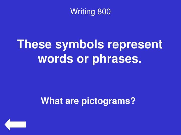 Writing 800