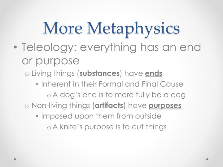 More Metaphysics