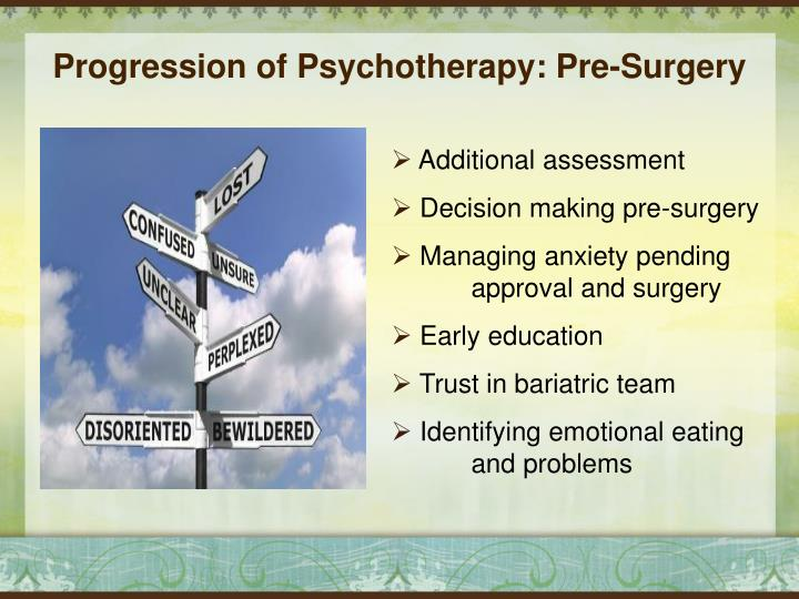 Progression of Psychotherapy: Pre-Surgery