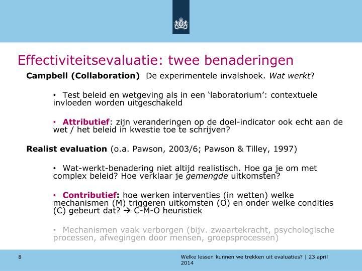 Effectiviteitsevaluatie: twee benaderingen