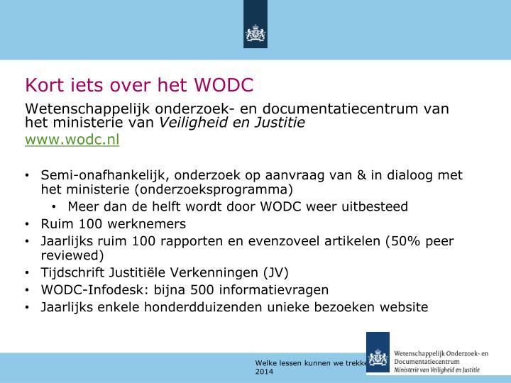 Kort iets over het WODC