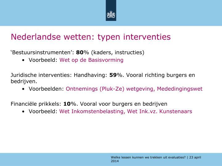 Nederlandse wetten: typen interventies