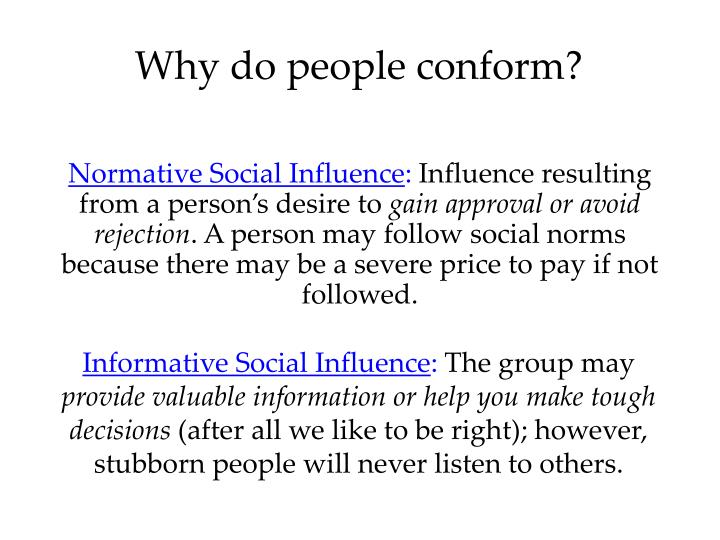 Why do people conform?