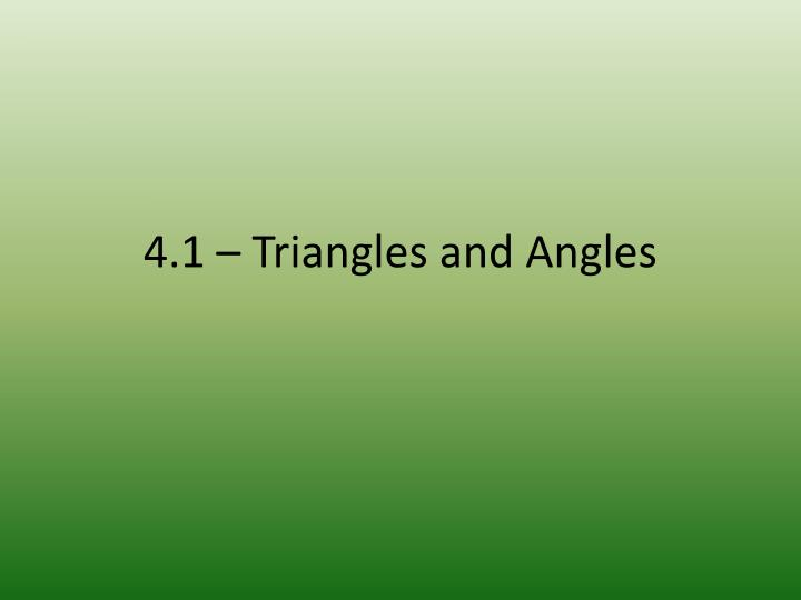 4.1 – Triangles and Angles