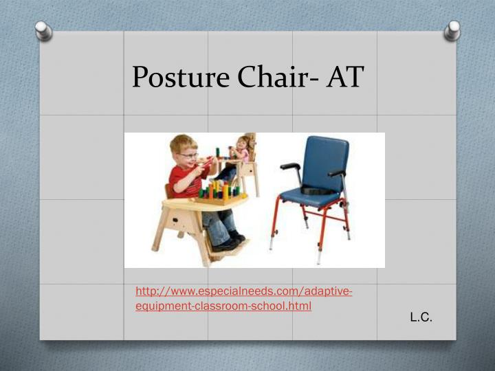 Posture chair at