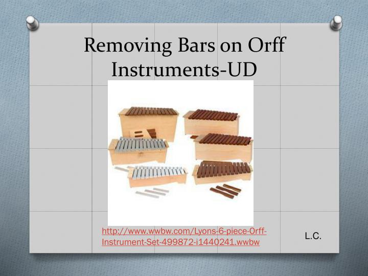 Removing Bars on Orff Instruments-UD