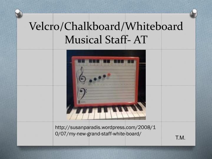 Velcro/Chalkboard/Whiteboard  Musical Staff- AT