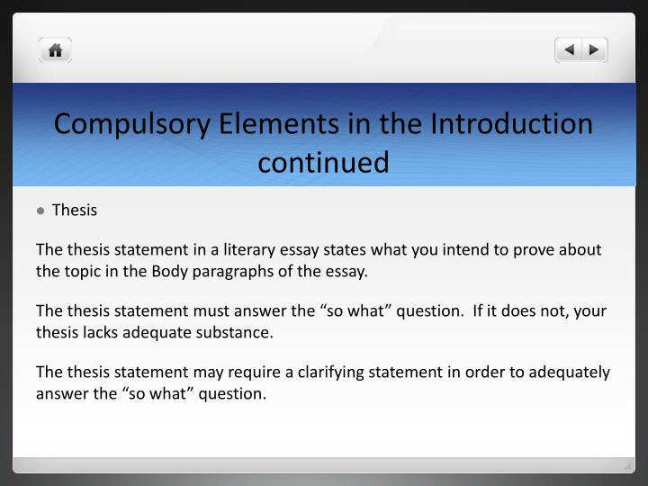 Compulsory Elements in the Introduction continued