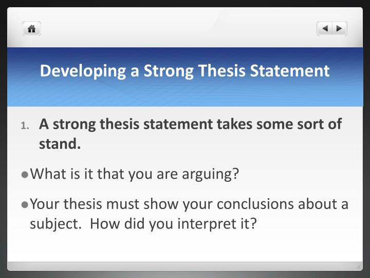 Developing a Strong Thesis Statement