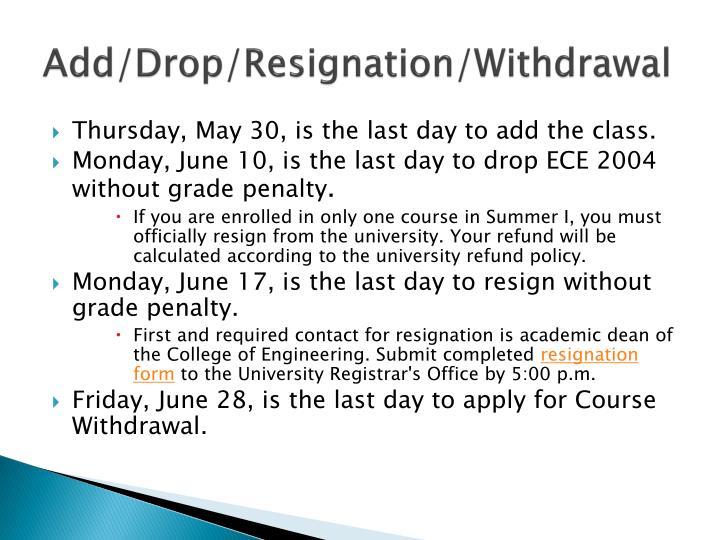 Add/Drop/Resignation/Withdrawal