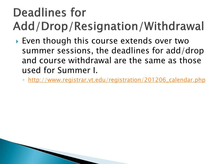 Deadlines for Add/Drop/Resignation/Withdrawal