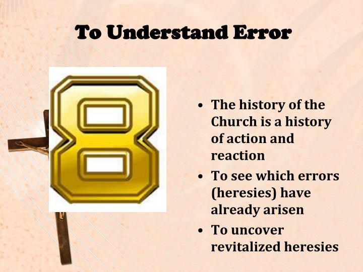 To Understand Error