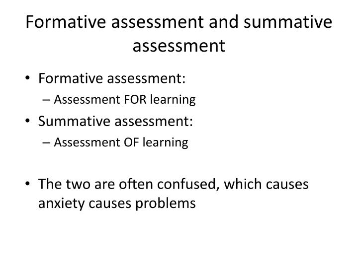 Formative assessment and summative assessment