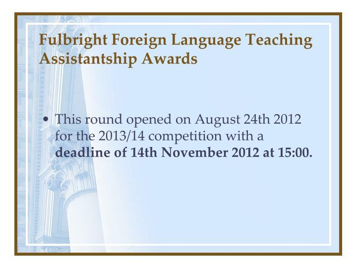 Fulbright Foreign Language Teaching Assistantship Awards