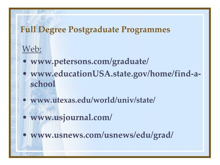 Full degree postgraduate programmes1