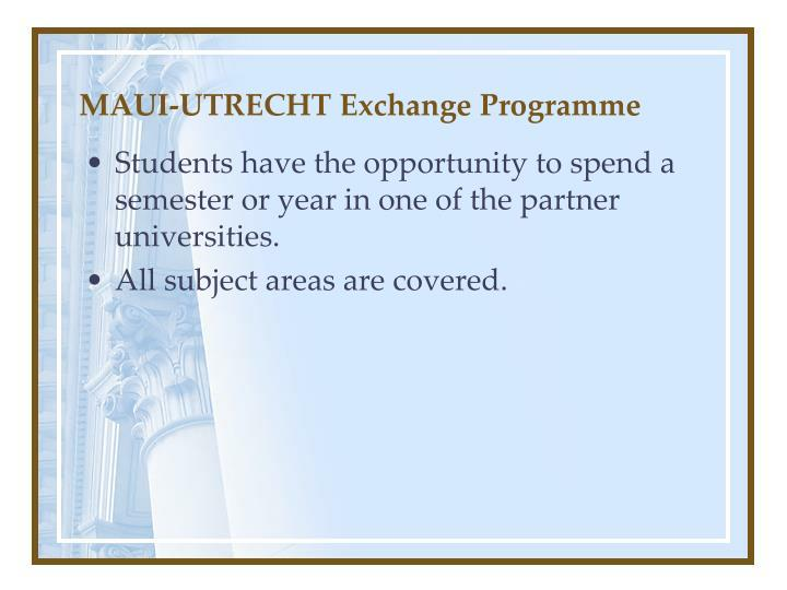 MAUI-UTRECHT Exchange Programme