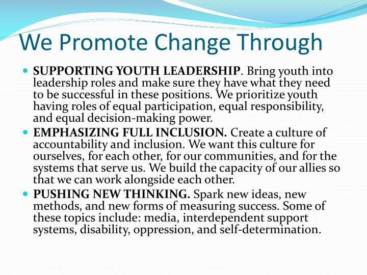 We Promote Change Through