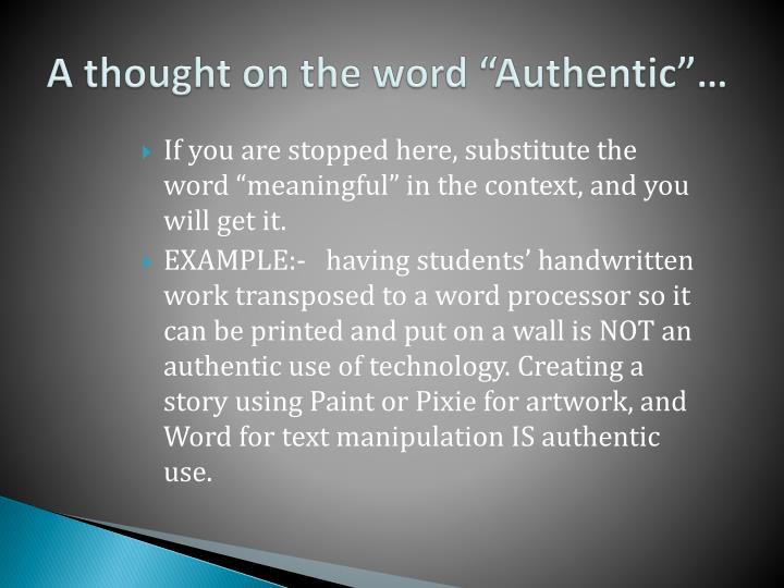 "A thought on the word ""Authentic""…"