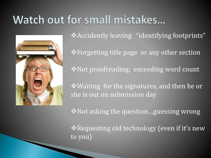 Watch out for small mistakes…