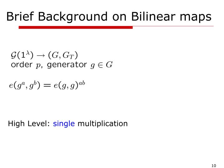 Brief Background on Bilinear maps