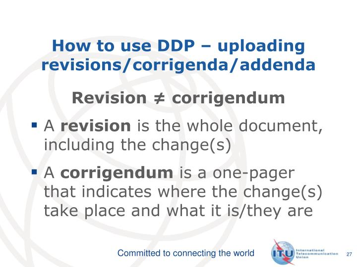 How to use DDP – uploading revisions/corrigenda/addenda