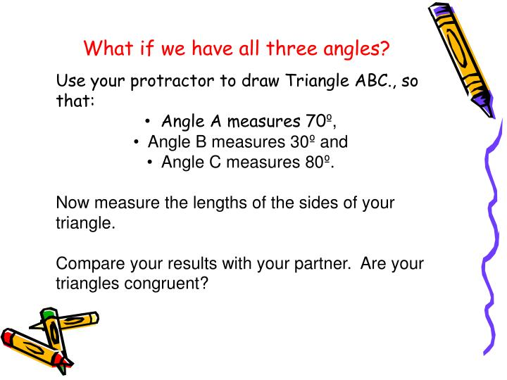 What if we have all three angles?