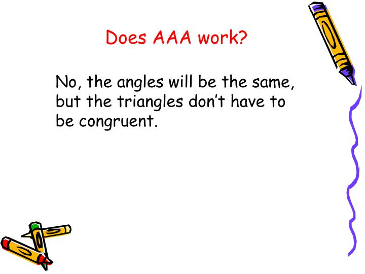 Does AAA work?