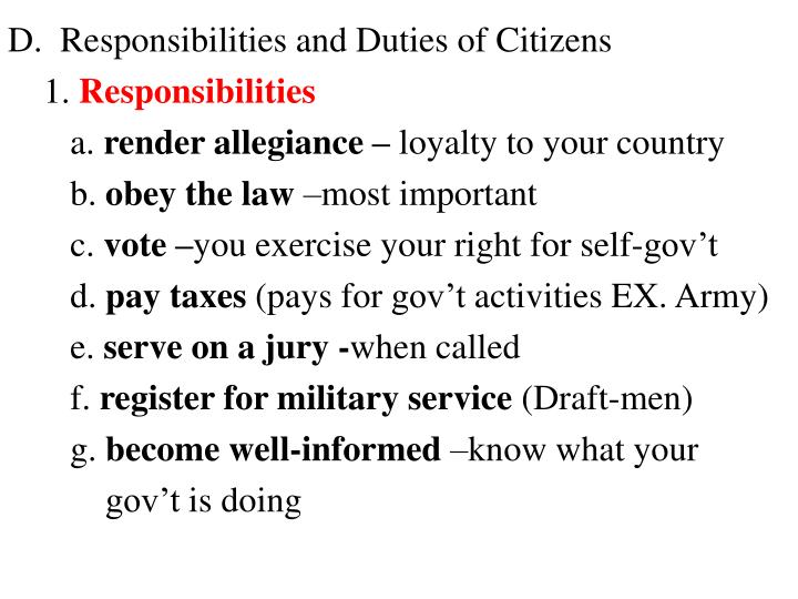 D.  Responsibilities and Duties of Citizens