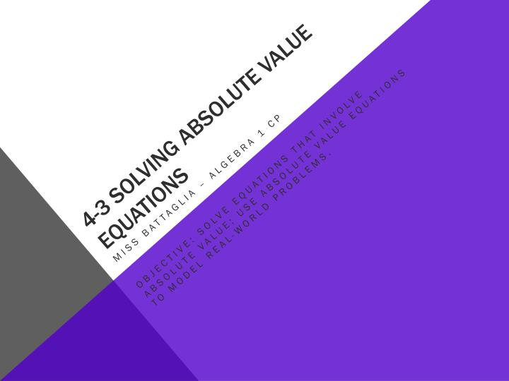 4 3 solving absolute value equations