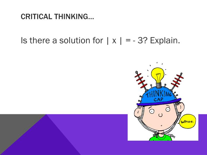 Critical thinking…