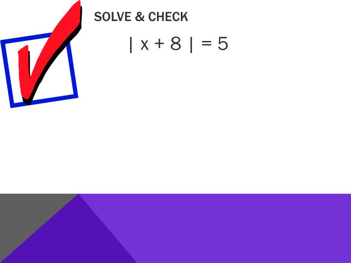 Solve & Check