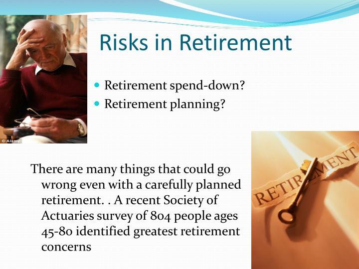 Risks in Retirement