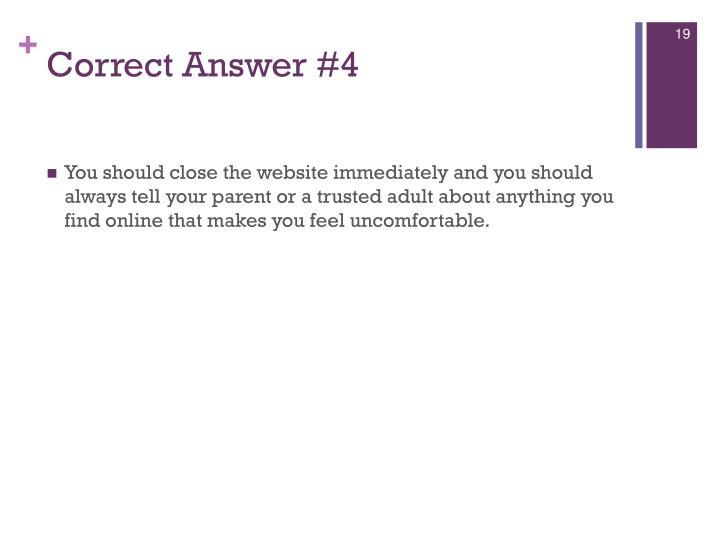 Correct Answer #4