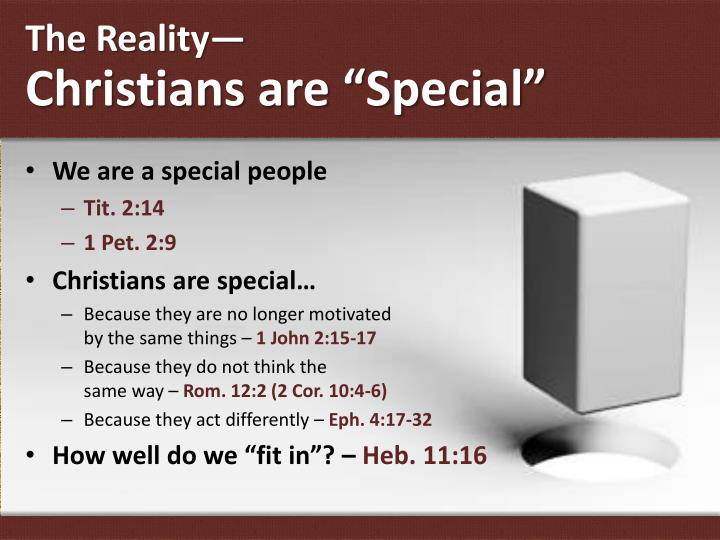 The reality christians are special